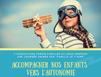 Accompagner nos enfants vers l'autonomie